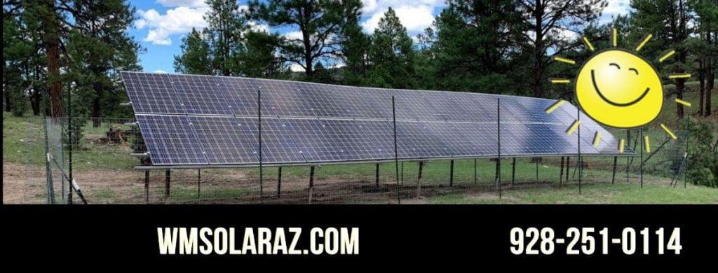 Off Grid Living Solar Solutions WMSOLARAZ.com 928 251 0114 Arizona Solar Installations DIY Complete Solar Kits Solar Contractors 2